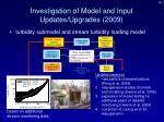 investigation of model and input updates upgrades 20091