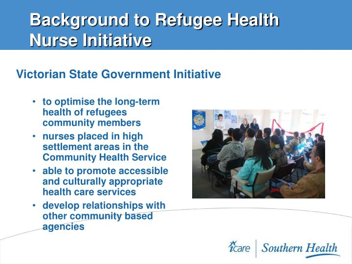 Background to Refugee Health Nurse Initiative