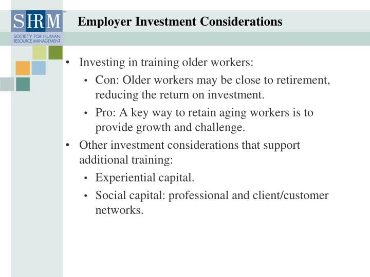 Employer Investment Considerations