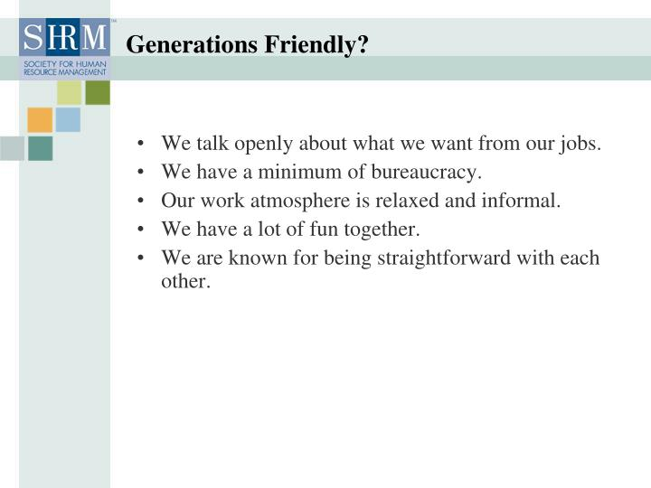 Generations Friendly?