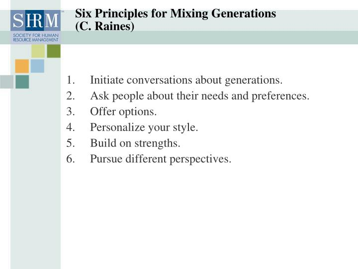 Six Principles for Mixing Generations