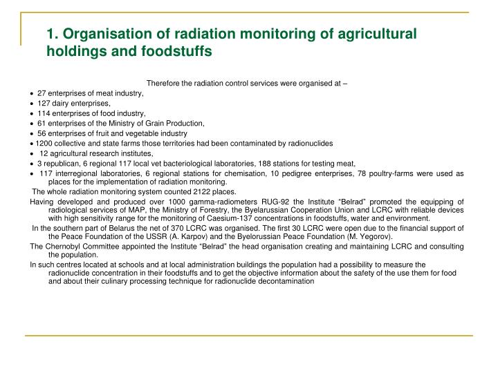 1. Organisation of radiation monitoring of agricultural holdings and foodstuffs