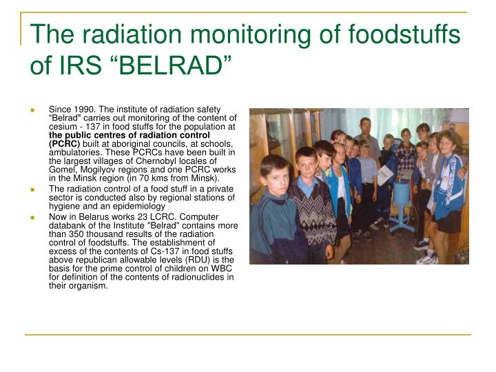 "The radiation monitoring of foodstuffs of IRS ""BELRAD"""