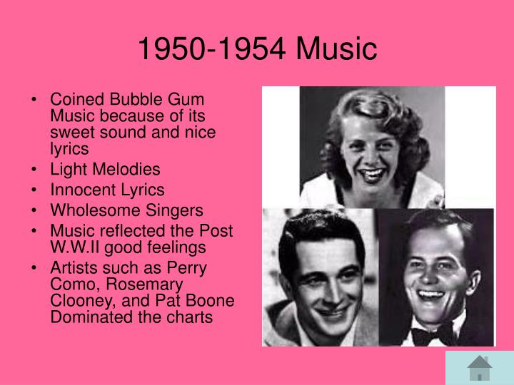 Coined Bubble Gum Music because of its sweet sound and nice lyrics