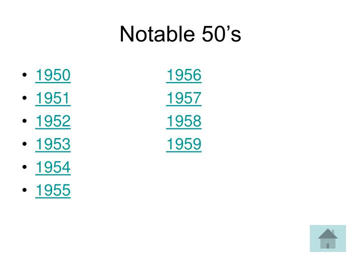 Notable 50's