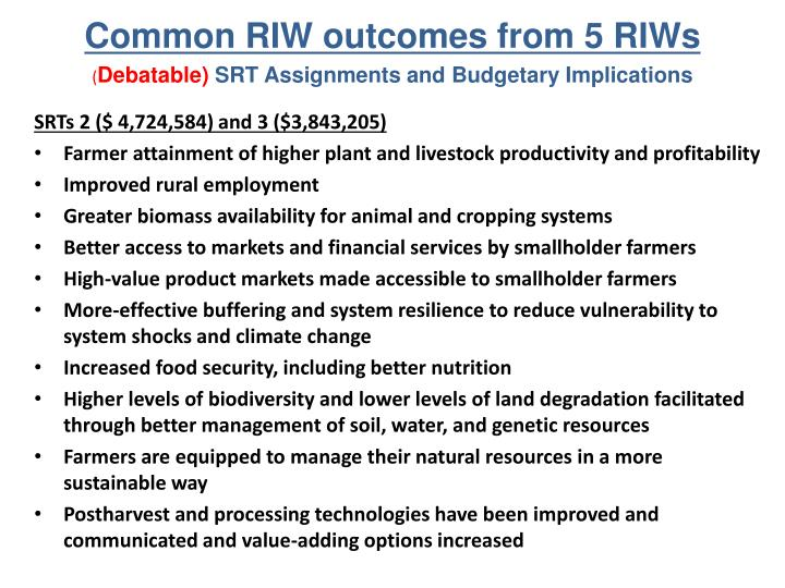 Common RIW outcomes