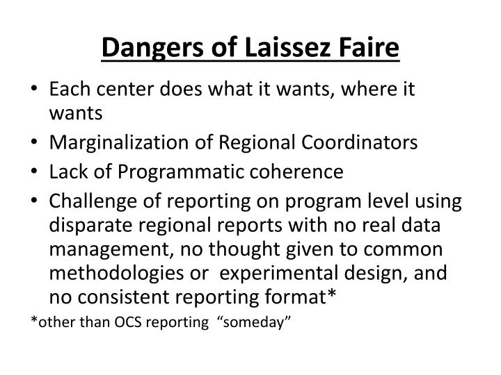 Dangers of Laissez Faire