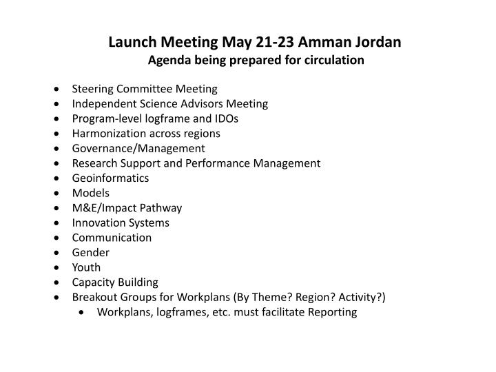 Launch Meeting May 21-23 Amman Jordan