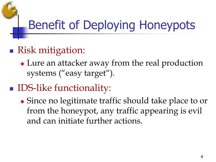 Benefit of Deploying Honeypots