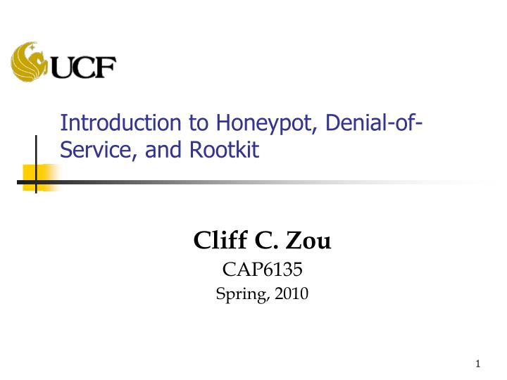 Introduction to honeypot denial of service and rootkit