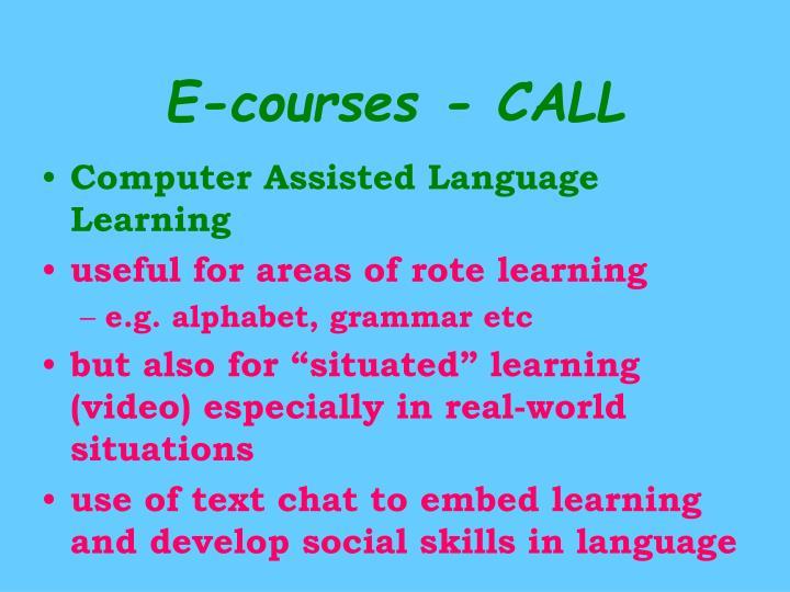 E-courses - CALL