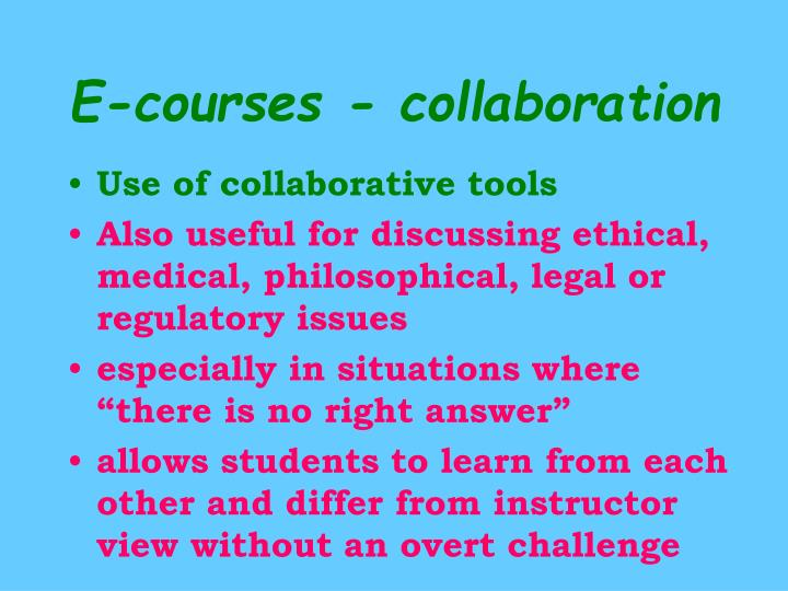 E-courses - collaboration