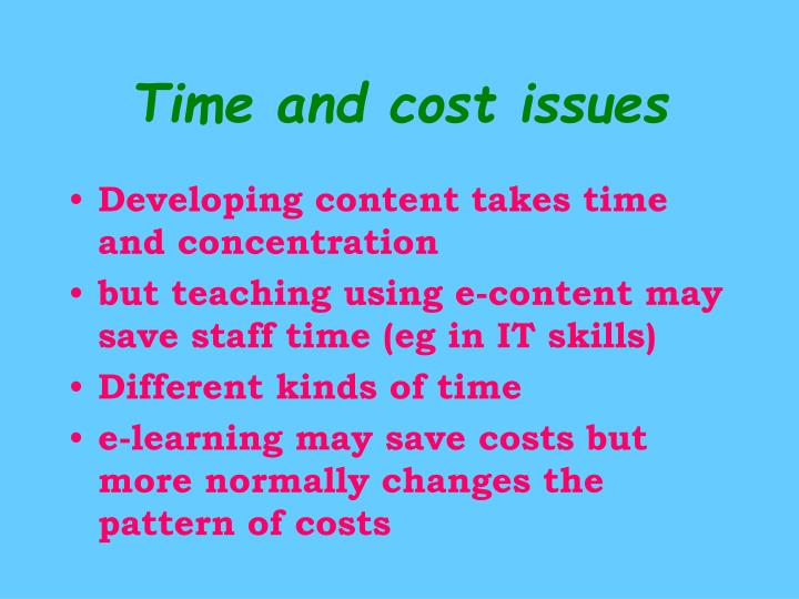 Time and cost issues