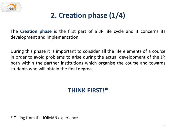 2. Creation phase (1/4)