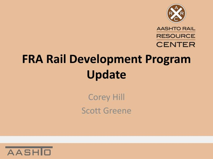 Fra rail development program update