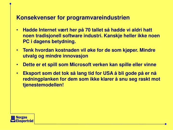 Konsekvenser for programvareindustrien