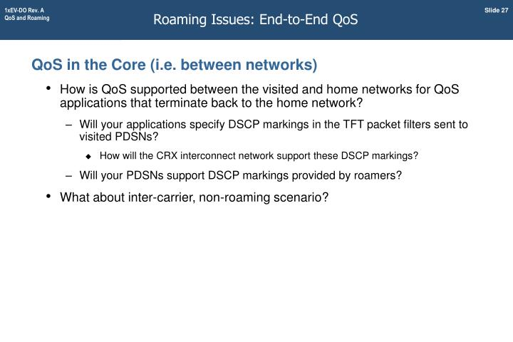 Roaming Issues: End-to-End QoS