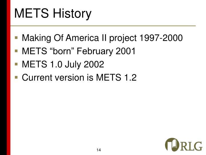 METS History