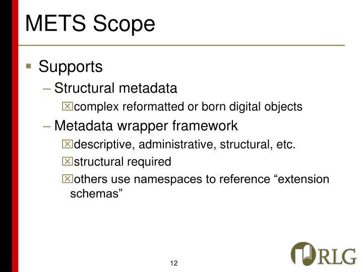 METS Scope