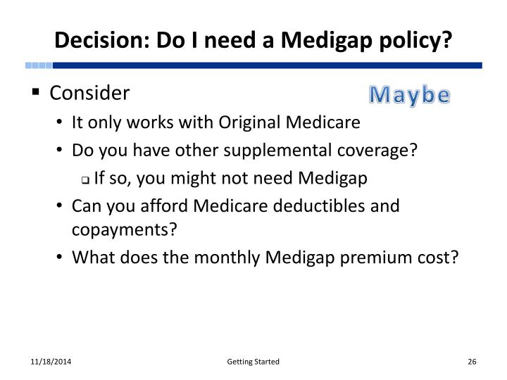 Decision: Do I need a Medigap policy?