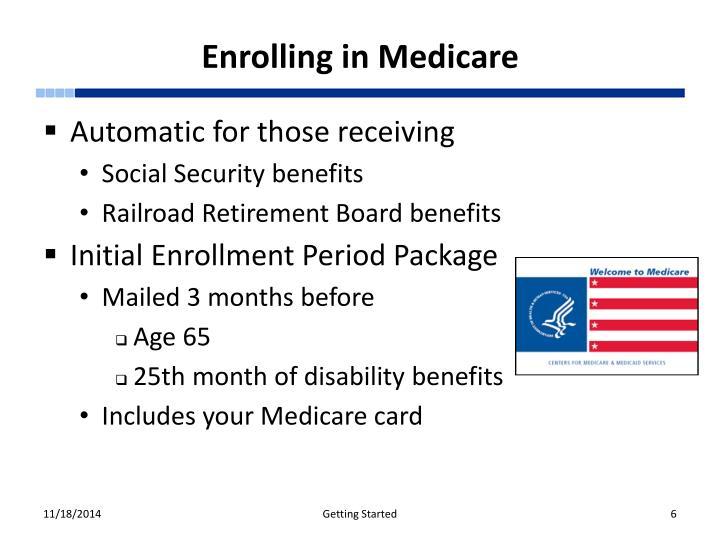 Enrolling in Medicare
