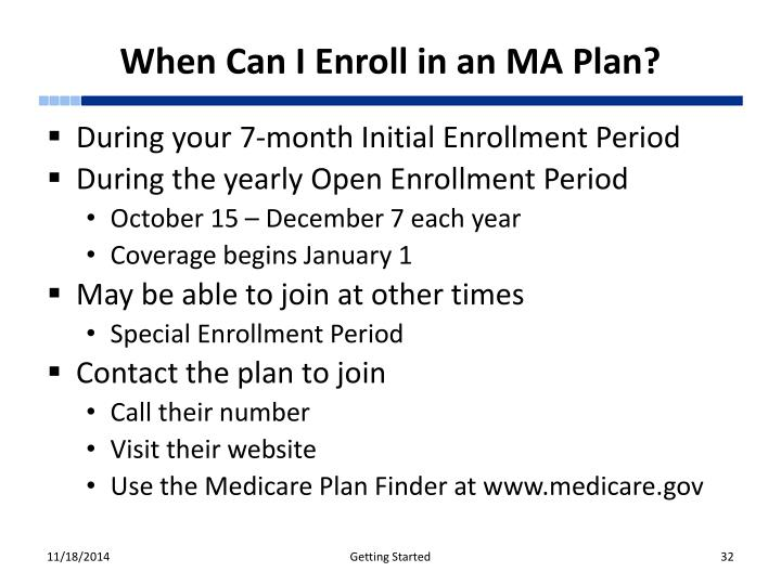 When Can I Enroll in an MA Plan?
