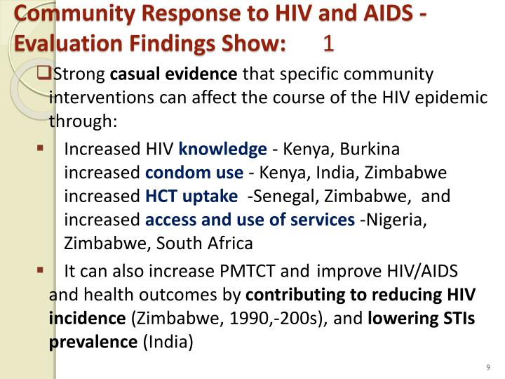 Community Response to HIV and AIDS -  Evaluation Findings Show: