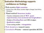 evaluation methodology supports confidence on findings