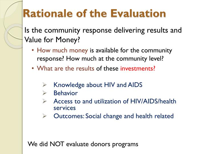 Rationale of the Evaluation