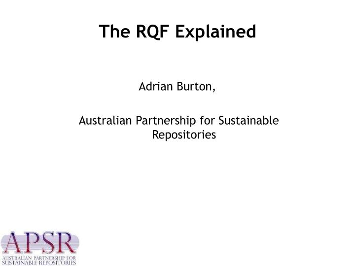 The rqf explained