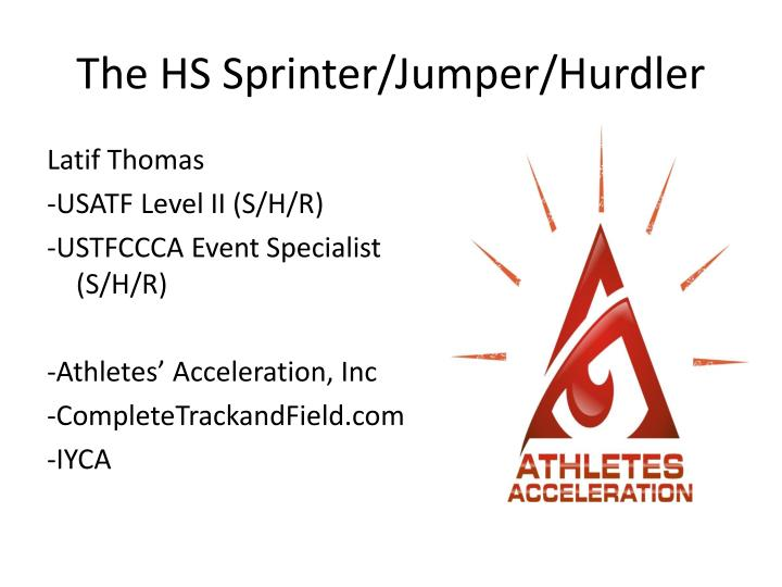 The hs sprinter jumper hurdler