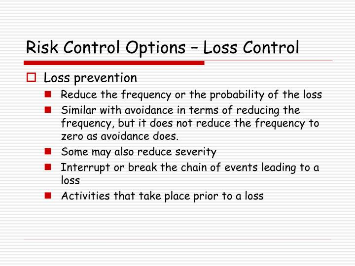 Risk Control Options – Loss Control