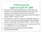 cvr protocol no approved april 14 th 2004