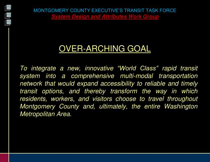 Montgomery county executive s transit task force system design and attributes work group