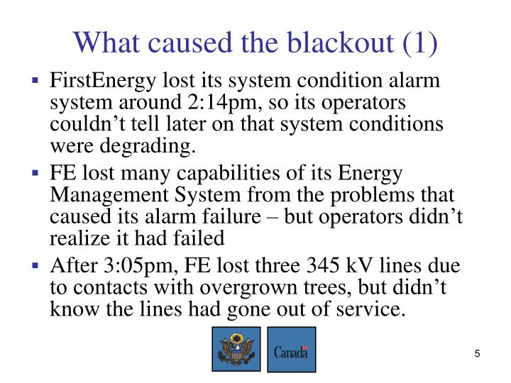 What caused the blackout (1)
