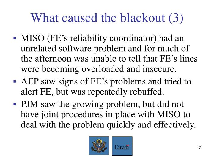 What caused the blackout (3)