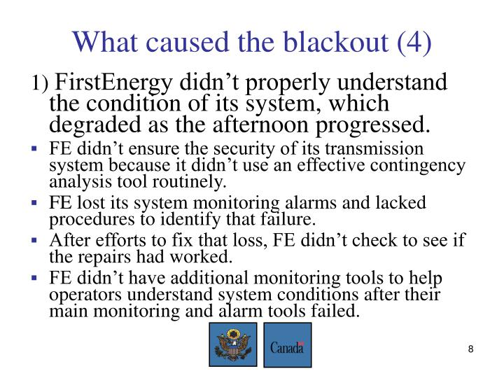 What caused the blackout (4)