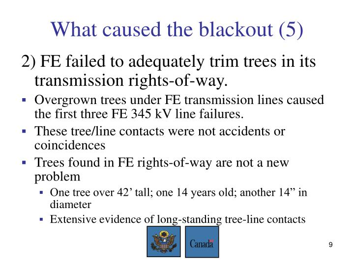What caused the blackout (5)