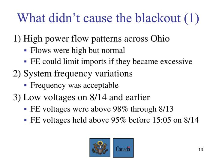 What didn't cause the blackout (1)