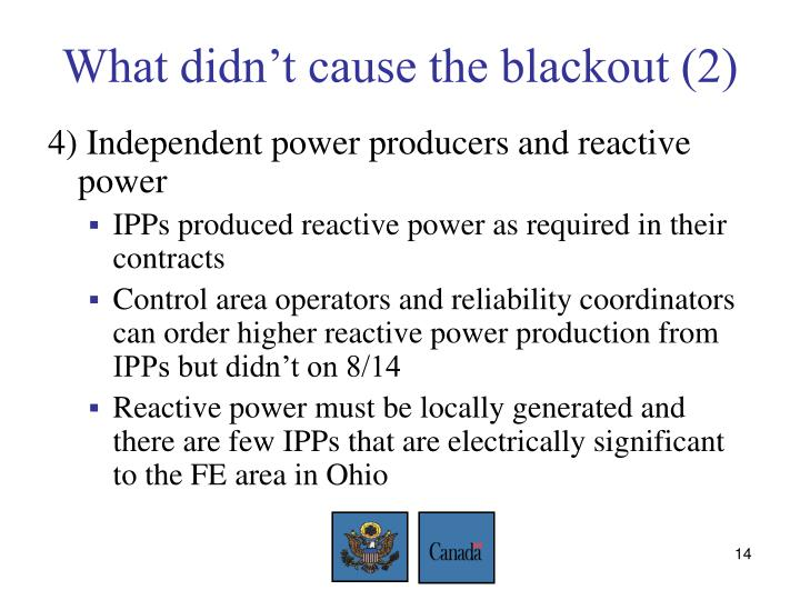 What didn't cause the blackout (2)
