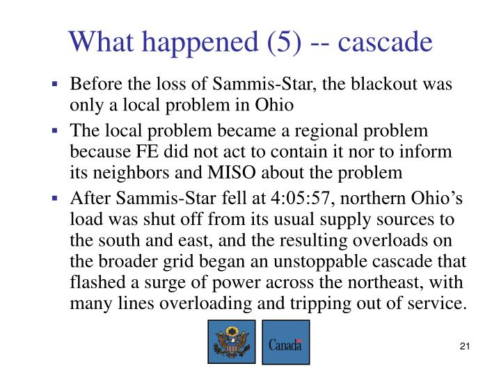 What happened (5) -- cascade
