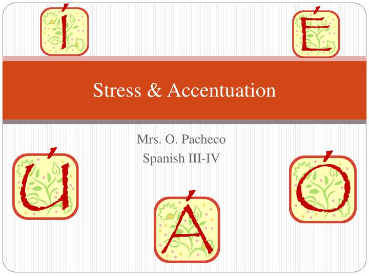 Stress accentuation