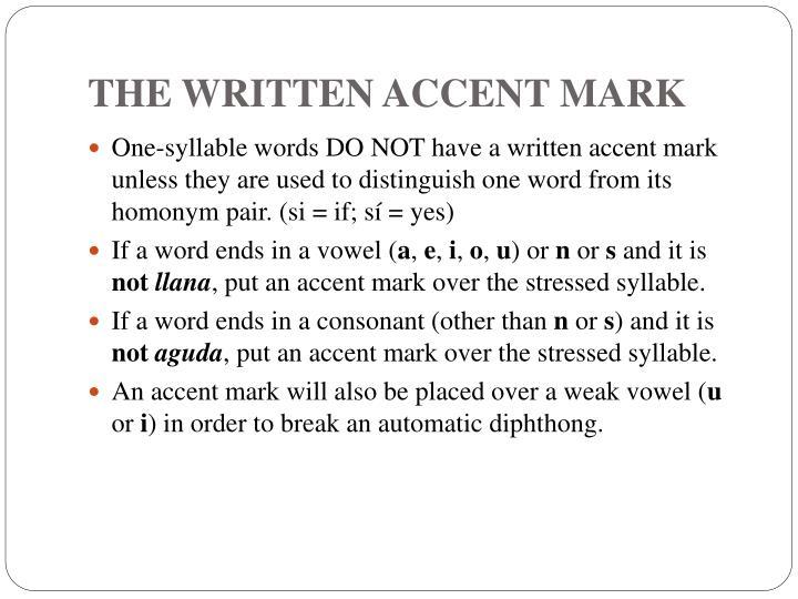 THE WRITTEN ACCENT