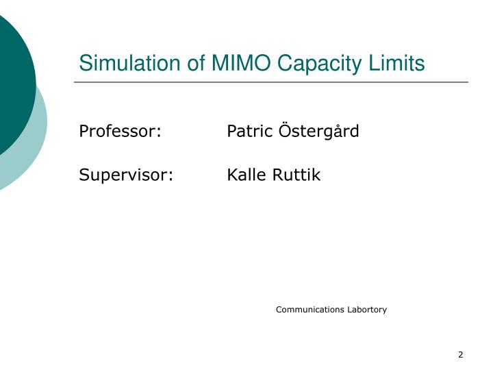 Simulation of mimo capacity limits