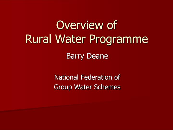 Overview of rural water programme