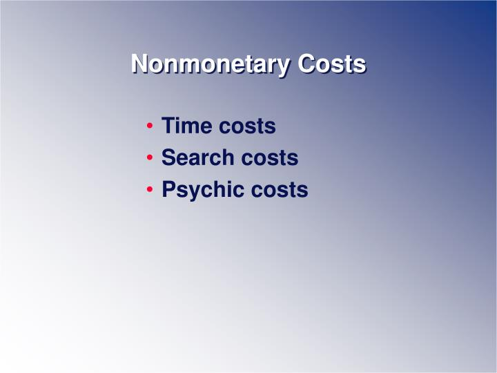 Nonmonetary Costs