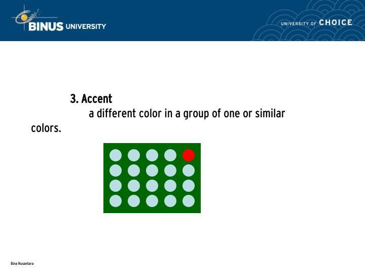 3. Accent