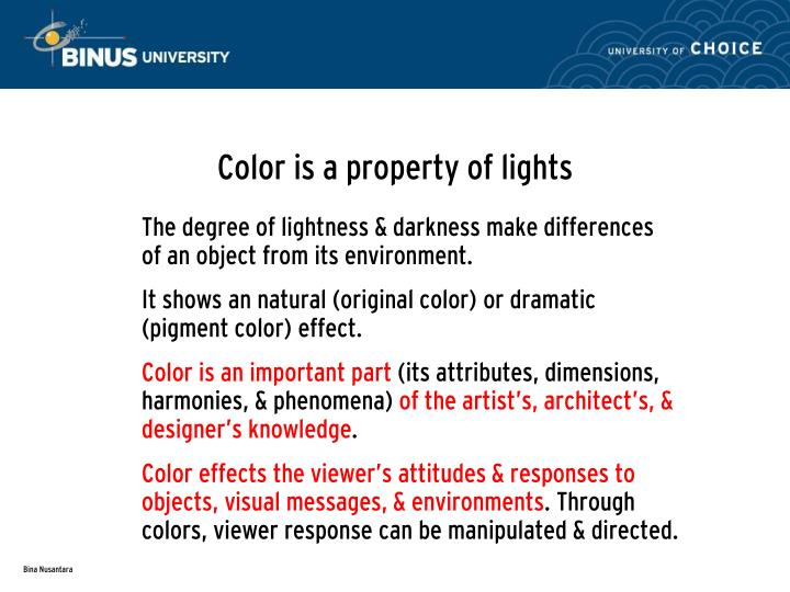 Color is a property of lights
