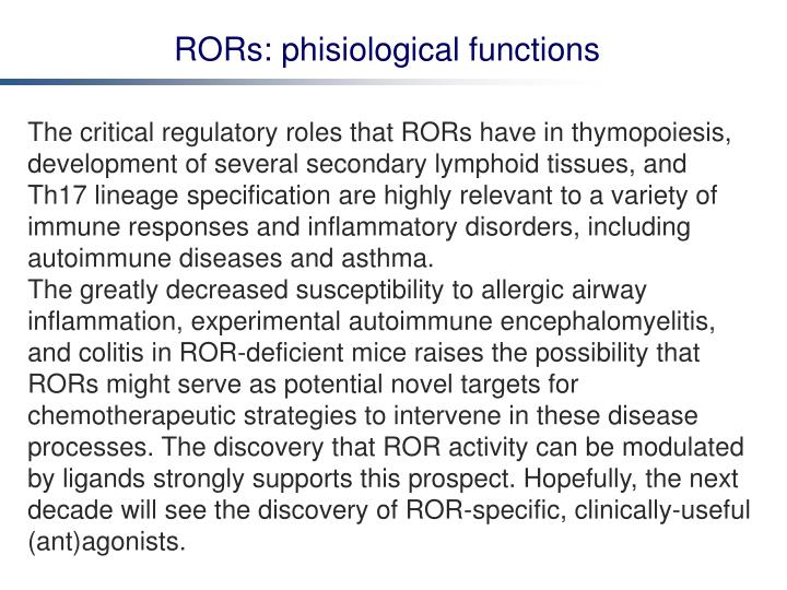 RORs: phisiological functions