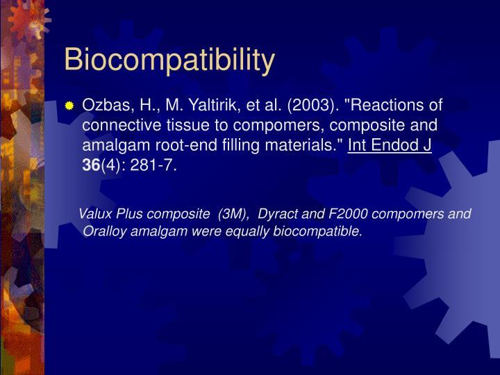 Biocompatibility